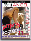 Buttman Focused 11