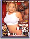 Taken By The Black Man 2