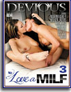 To Love A MILF 3