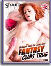Fantasy Cums True