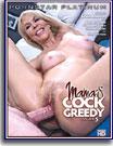 Mama's Cock Greedy 5