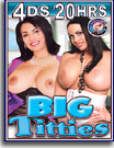 Big Titties 20 Hrs 4-Pack