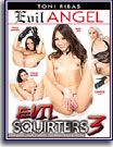 Evil Squirters 3