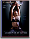 Darker Side of Desire