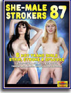 She Male Strokers 87