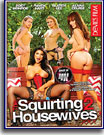Squirting Housewives 2, The