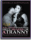 Fifty Shades of A Tranny