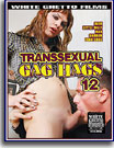 Transsexual Gag Hags 12