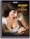 Mommy Likes It Dark