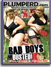 Bad Boys Busted