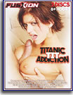 Titanic Tit Addiction