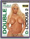 Double D-Licious 2