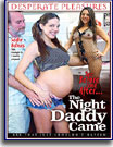 Night Daddy Came, The
