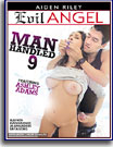 Manhandled 9