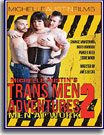 Trans Men Adventures 2