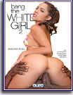 Bang The White Girl 2
