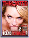 Teens Throated 3