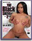 The Black Show 2