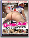 Bubble Butt Housewives