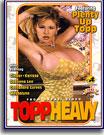 Topp Heavy