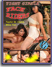 Tight Girdle Face Riders