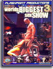 World Biggest Sex Show 3