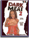 Dark Meat 2