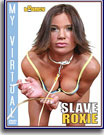 My Virtual Slave Roxie