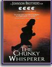 Chunky Whisperer