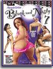 Black and Nasty 7