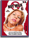 Not Milk 6