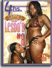 Ghetto Lesbo's 8