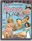 Housewives Gone Black 4