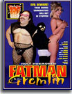 Fatman and the Gremlin
