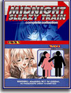 Midnight Sleazy Train: Complete Series