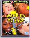 Wank On My Face