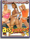 Ass Junkies 4