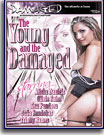 Young and The Damaged