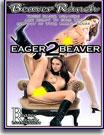 Eager Beaver 2