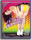 It Takes A Whore
