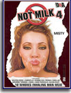 Not Milk 4