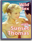 Wild Sex With Sunset Thomas