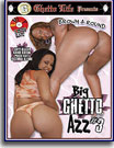 Big Ghetto Azz 3