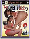 Big Ghetto Azz 2