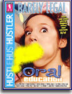 Barely Legal Oral Education
