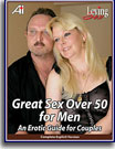 Loving Sex Series Great Sex Over 50 For Men