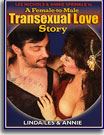 Female To Male Transexual Love Story