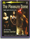 Pleasure Dome, The