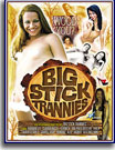 Big Stick Trannies