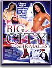 Big City She-Males